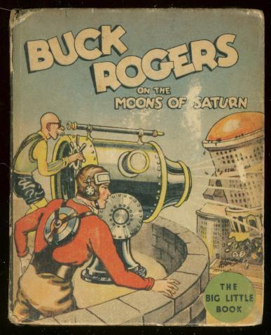 BUCK ROGERS #1143-BIG LITTLE BOOK-MOONS OF SATURN -1934 VG