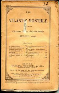 Atlantic Monthly 8/1869-pulp format-unique-rare-145 years old-VG