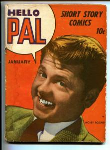 Hello Pal #1-1943-First appearance of ROCKETMAN and ROCKETGIRL-Mickey Rooney