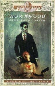 Wormwood - Gentleman Corpse #1 Hundred Penny Press IDW NM.