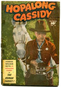 Hopalong Cassidy #13 1947- Golden Age Western Comic William Boyd