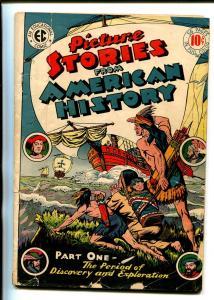 PICTURE STORIES FROM AMERICAN HISTORY #1  1945-EC-ORIGIN-COLUMBUS-AZTECS-good/vg