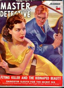 MASTER DETECTIVE-12/40--KIDNAPED BEAUTY-GANGSTER SLEUTHS-DANGEROUS  VG/FN