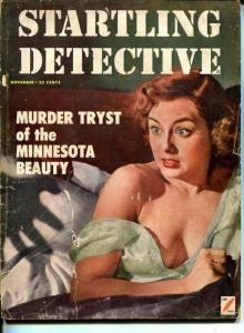 Startling Detective November 1952-True Crime-Lust Slaying of Blonde Frieda