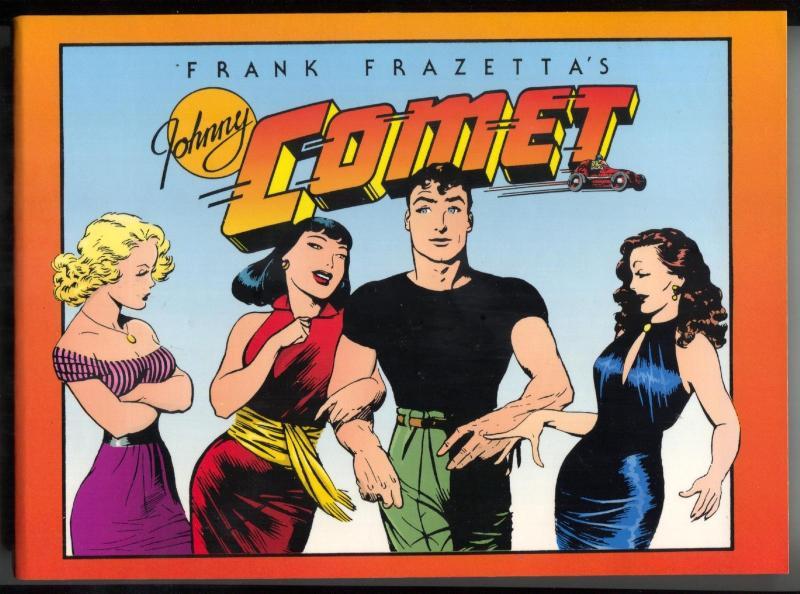 Frank Frazetta's Johnny Comet Trade Paperback 1991