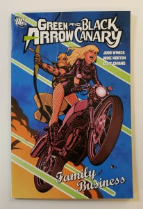 GREEN ARROW AND BLACK CANARY FAMILY BUSINESS TPB SOFT COVER FIRST PRINT
