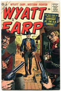 Wyatt Earp #10 1957- Severin - Gunfight at the OK Corral VG-