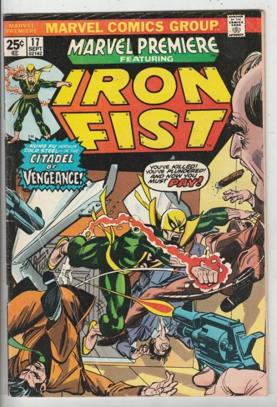 Marvel Premier #17 (Jul-74) VG/FN+ Affordable-Grade Iron Fist
