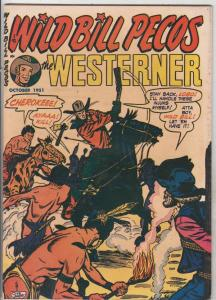 The Westerner, Wild Bill Pecos  Double Cover #40 (Oct-51) NM- High-Grade Wild...