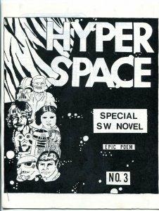 Hyper Space #3 1978-  Early Star Wars Fanzine Fan Fiction VF
