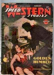 SPEED WESTERN STORIES 1946 JAN-GREAT SPICY PULP G/VG