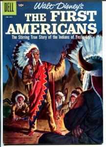 First Americans #1843 1957-Dell-Walt Disney-Jesse Marsh-Indians-VF+