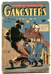 Gangsters Can't Win #1 1948- Golden Age Crime-cop killing cover