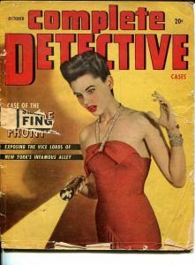 COMPLETE DETECTIVE CASES-OCT 1947-SPICY-MURDER-VICE---MASSACRE-fair/good FR/G