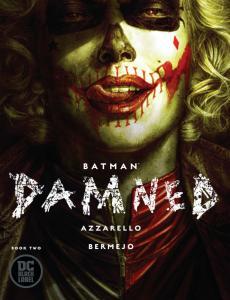 Batman Damned #2 Main Cvr (DC, 2019) NM