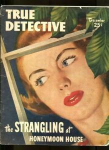 TRUE DETECTIVE-12/1949-MYTH-CRAZY-TERROR-TREASON-VANISHING-LURE-HORROR VG