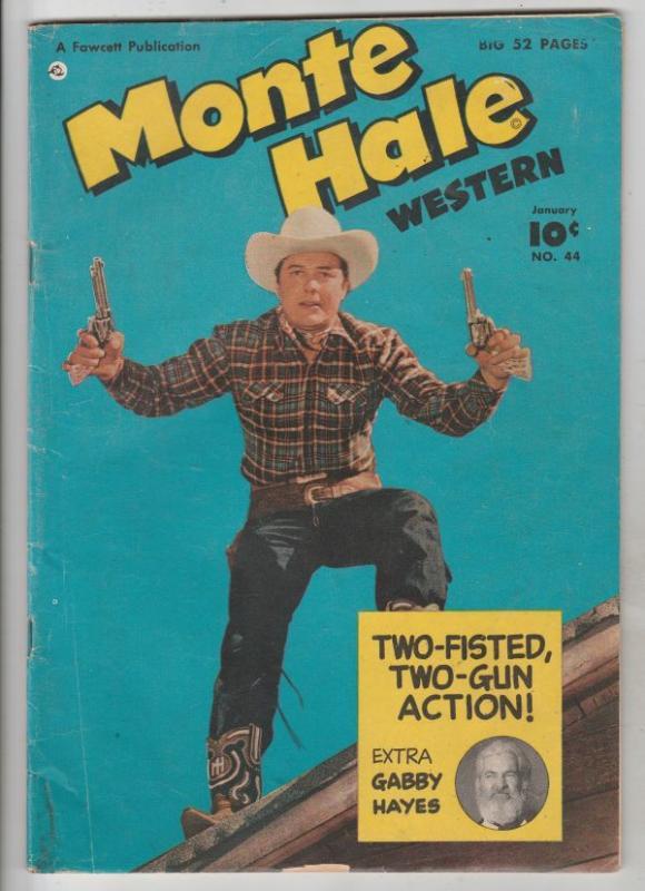 Monte Hale Western #44 (Jan-50) VG/FN+ Mid-Grade Monte Hale, Gabby Hayes