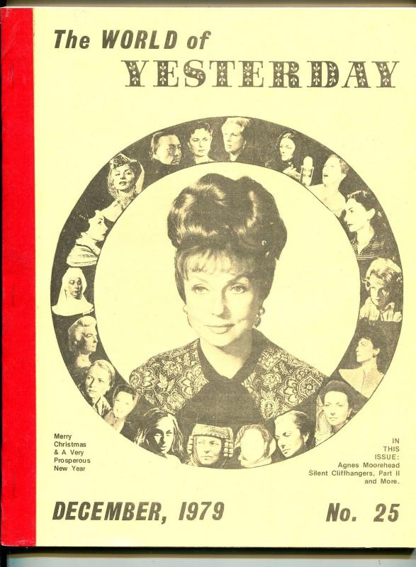 World of Yesterday  #25 12/1979-Agnes Moorehead-Silent Cliffhangers Part 2-FN