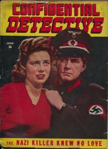Confidential Detective #9 6/1943-Nazi Killer cover-wild pulp stories-lurid pix-F