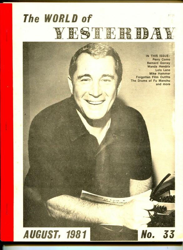 World of Yesterday  #33 8/1981-Perry Como-Bernard Gorcey-MIke Hammer-VG