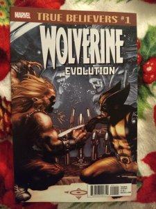 Wolverine Evolution True Believers #1 NM