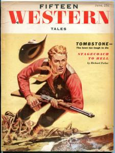 Fifteen Western Tales June 1955- pulp- Tombstone- Stagecoach to Hell