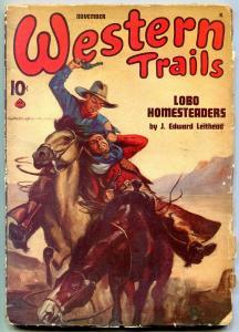 Western Trails Pulp November 1946- Lobo Homesteaders VG