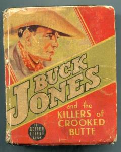 Buck Jones and the Killers of Crooked Butte Big Little Book #1451 g/vg