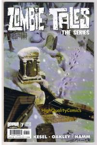 ZOMBIE TALES The Series #7, NM+, Undead, Walking Dead, 2008,more horror in store