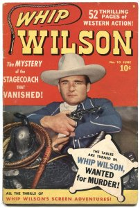 Whip Wilson #10 1950-Atlas-photo cover-Joe Maneely-rare 52 page issue-VG-