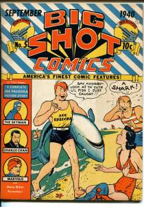 BIG SHOT #5 1940-COLUMBIA-JOE PALOOKA-SHARK COVER-SKYMAN-CHARLIE CHAN-vf minus
