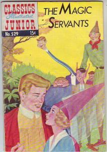 Classics Illustrated Junior #529 (Aug-56) VG Mid-High-Grade The Magic Servants