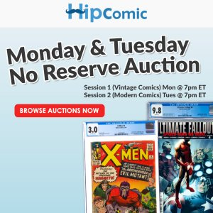 The 184th HipComic No Reserve Auction Event