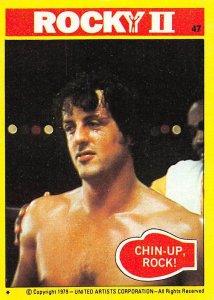 1979 Topps Rocky II #47 Chin Up Rock! > Balboa > Italian Stallion > Stallone