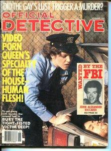 Official Detective 11/1985- body in trunk-violent pulp thrills-porn queen-VG