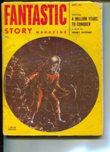 Fantastic Story-Pulp-9/1952-Don Wilcox-Henry Kuttner