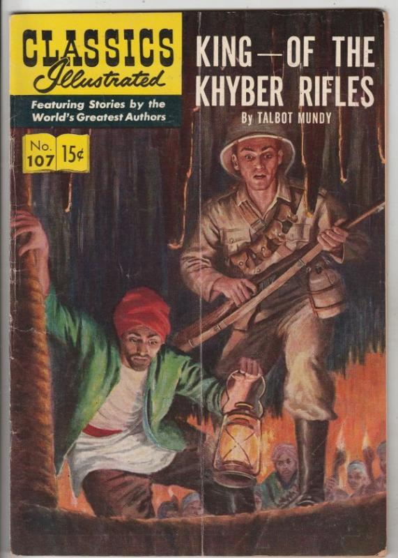 Classics Illustrated #107 (May-53) VG Affordable-Grade King of the Khyber Rif...
