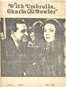 WITH UMBRELLA, CHARM & BOWLER-#1--1982--AVENGERS TV SERIES FANZINE-DIANA RIGG
