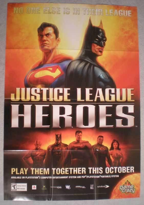 JUSTICE LEAGUE HEROES Promo poster, 25 x37, 2006, Unused, more in our store