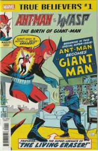 TRUE BELIEVERS ANT-MAN & WASP THE BIRTH OF GIANT-MAN # 1 (2018)