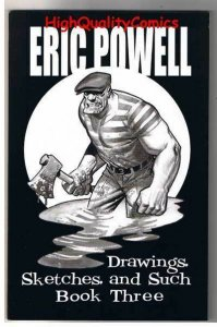 ERIC POWELL Drawings, Sketches, and Such #3, Goon, Signed, Limited, SDCC