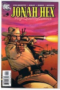 JONAH HEX #4, NM+, Justin Gray, Palmiotti, Ross, 2006, more JH in store
