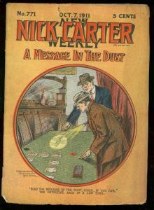 NICK CARTER WEEKLY #771 OCT 7 1911-MESSAGE IN DUST-PULP G