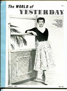 World of Yesterday  #42 8/1983-Jane Wyman-Katherine Hepburn-Beulah Bondi-VG