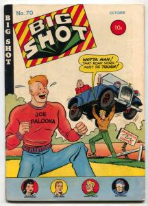 Big Shot Comics #70 1946-Charlie Chan- Joe Palooka