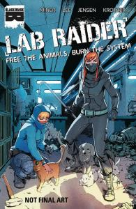 LAB RAIDER (2019 BLACK MASK COMICS) #4 PRESALE-06/26