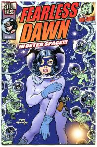 FEARLESS DAWN - in Outer Space  #1,  NM, Steve Mannion, 2013, more FD in store