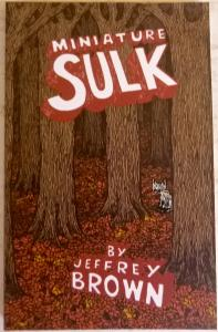 Miniature Sulk by Jeffrey Brown (Top Shelf, 2005) Digest-Sized Graphic Novel