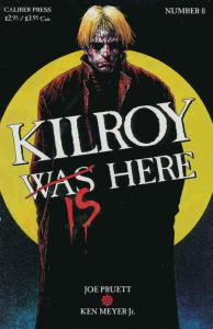Kilroy Is Here #0 VF; Caliber | save on shipping - details inside