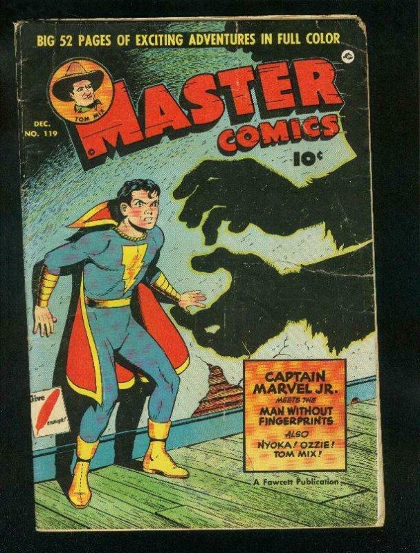 MASTER COMICS #119 1949-HORROR COVER-CAPT MARVEL JR-TOM MIX-FAWCETT- go G/VG